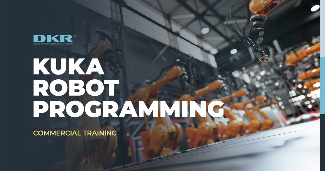 Open invitation to apply for KUKA robot programming training [BASIC & PRO] in the month of March!